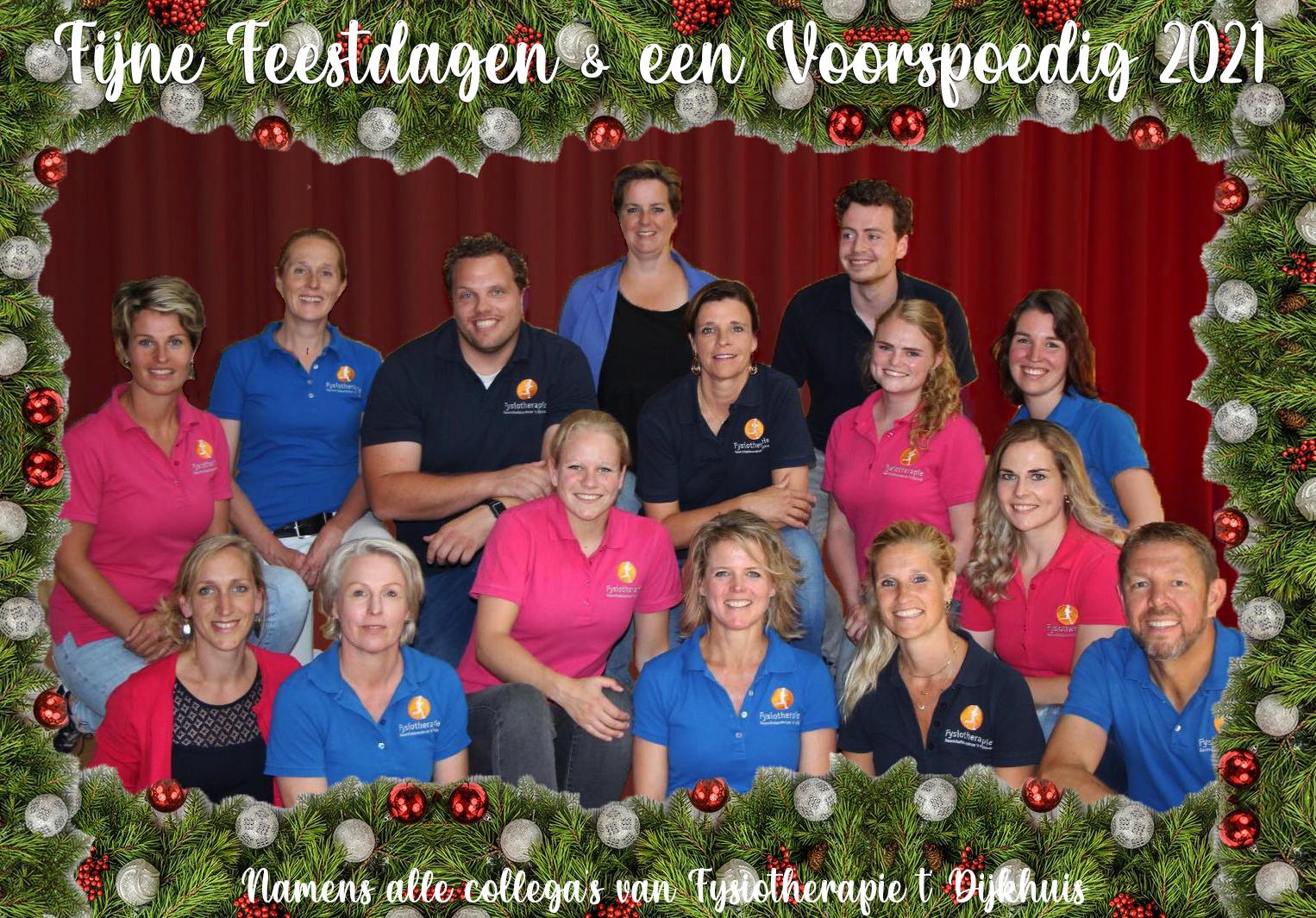 Team Fysiotherapie 't Dijkhuis wenst u fijne feestdagen en een voorspoedig 2021!